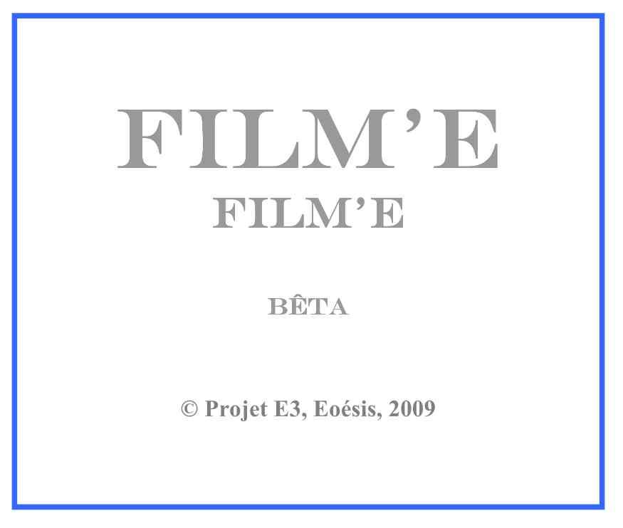 Cartel : Film'E, série 1