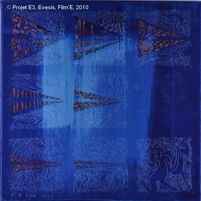 Projet E3 – Film'E, γ. (Gamma) 114 2009. Acrylique sur toile. 60 x 60 cm. (Project E3 – Film'E, γ. (Gamma) 114. 2009. Acrylic on canvas, 23.6 x 23.6 inches.)