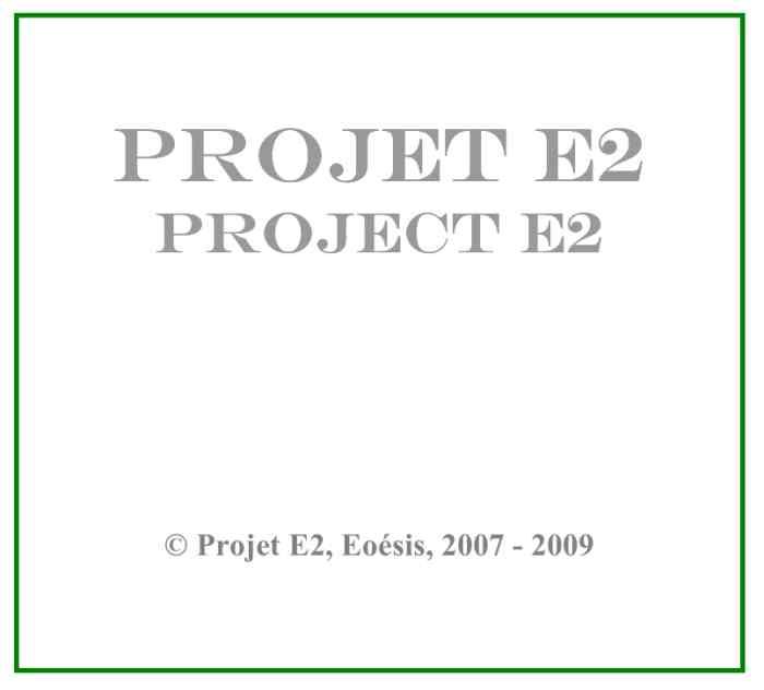Projet E2, cartel