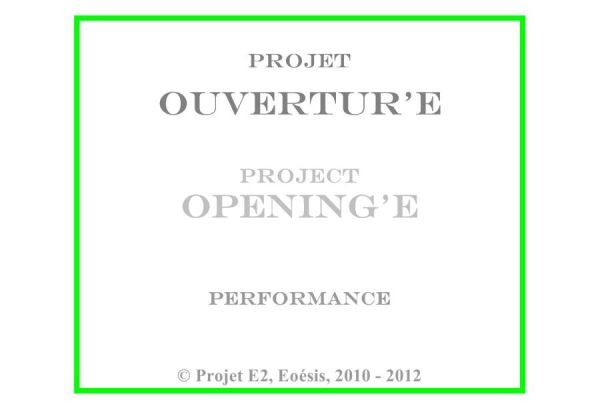 Projet « Ouvertur'E »,  Cartel