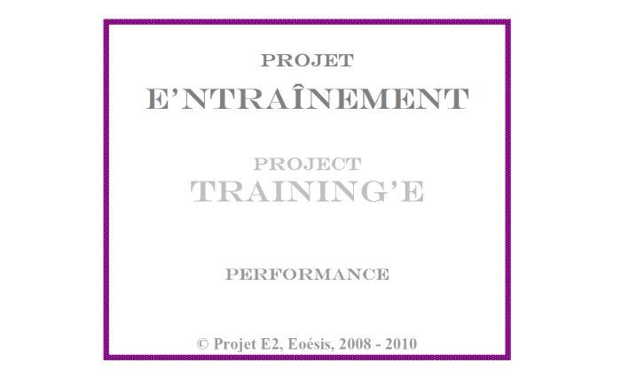 Cartel : Projet E3, E'ntrainement